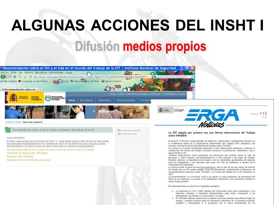 ALGUNAS ACCIONES DEL INSHT I Difusión medios propios