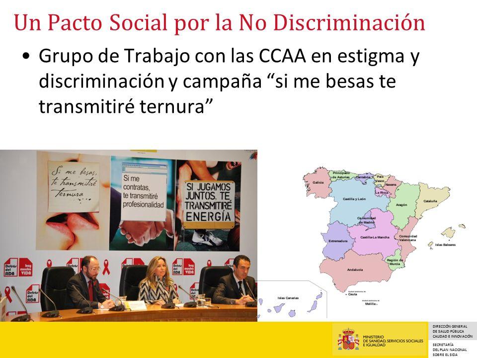 DIRECCIÓN GENERAL DE SALUD PÚBLICA CALIDAD E INNOVACIÓN SECRETARÍA DEL PLAN NACIONAL SOBRE EL SIDA Un Pacto Social por la No Discriminación Grupo de T