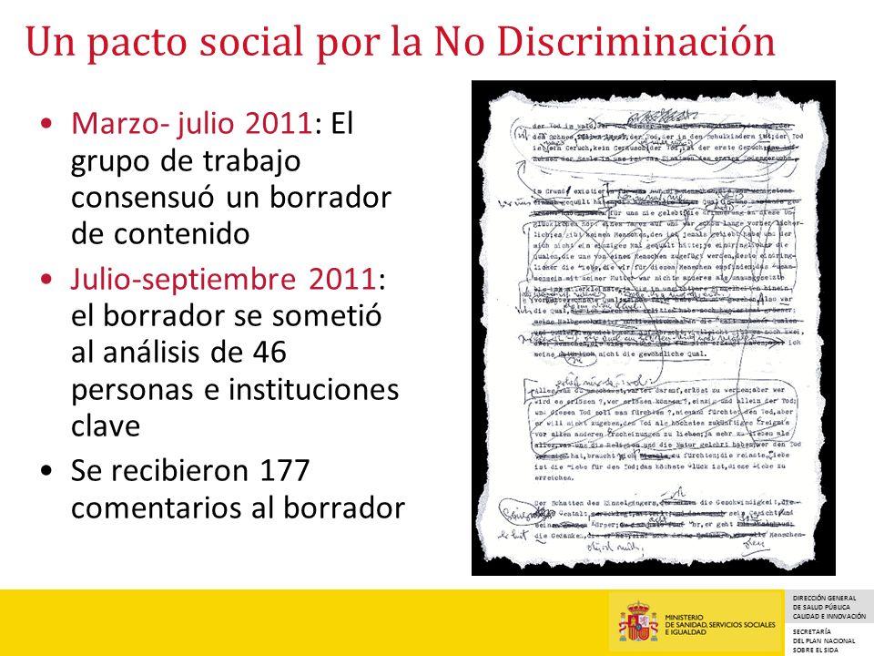 DIRECCIÓN GENERAL DE SALUD PÚBLICA CALIDAD E INNOVACIÓN SECRETARÍA DEL PLAN NACIONAL SOBRE EL SIDA Un pacto social por la No Discriminación Marzo- jul