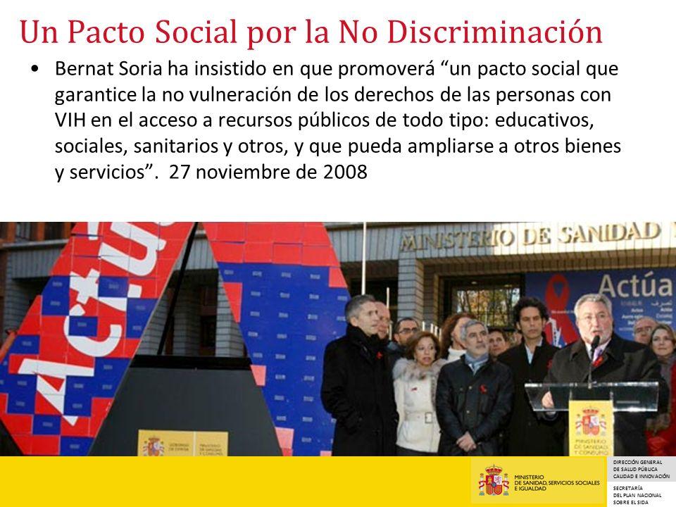 DIRECCIÓN GENERAL DE SALUD PÚBLICA CALIDAD E INNOVACIÓN SECRETARÍA DEL PLAN NACIONAL SOBRE EL SIDA Un Pacto Social por la No Discriminación Bernat Sor