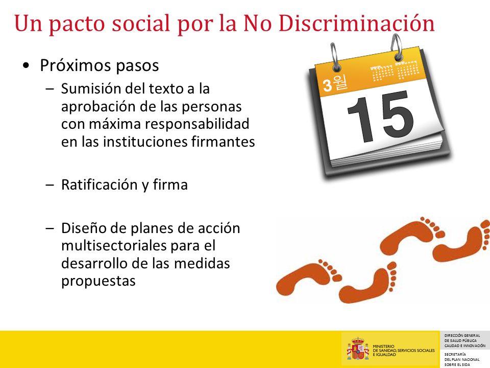 DIRECCIÓN GENERAL DE SALUD PÚBLICA CALIDAD E INNOVACIÓN SECRETARÍA DEL PLAN NACIONAL SOBRE EL SIDA Un pacto social por la No Discriminación Próximos p