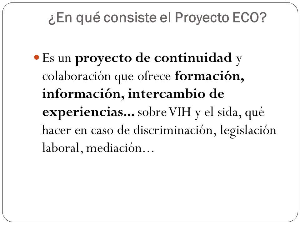 ¿Qué es lo que busca el Proyecto ECO.