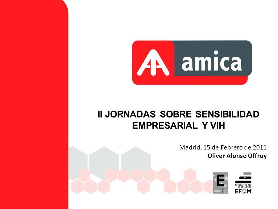 Madrid, 15 de Febrero de 2011 Oliver Alonso Offroy II JORNADAS SOBRE SENSIBILIDAD EMPRESARIAL Y VIH