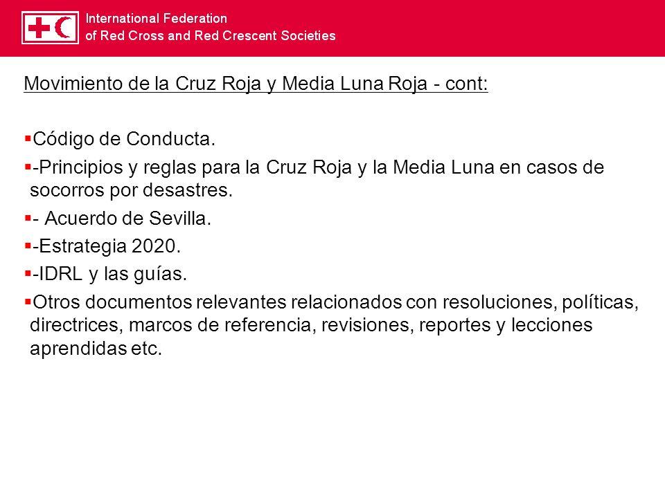 Movimiento de la Cruz Roja y Media Luna Roja - cont: Código de Conducta. -Principios y reglas para la Cruz Roja y la Media Luna en casos de socorros p