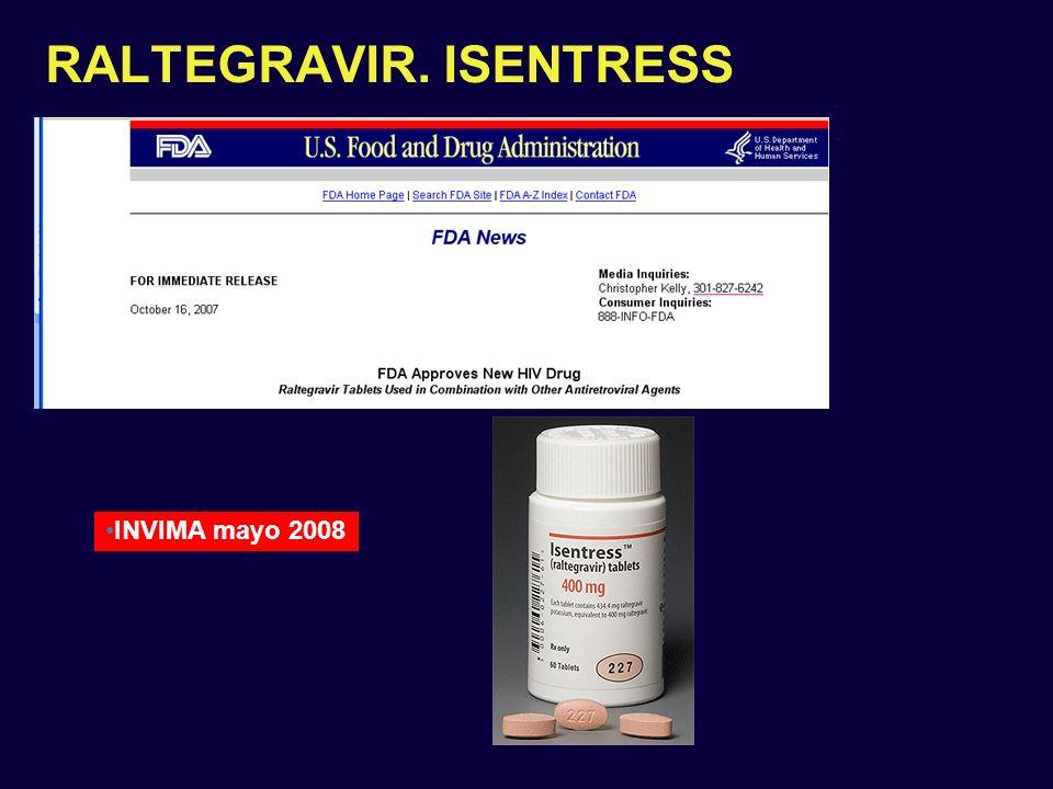 RALTEGRAVIR. ISENTRESS INVIMA mayo 2008