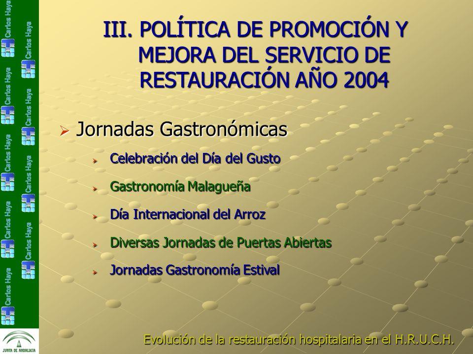 Celebración del Día del Gusto Celebración del Día del Gusto Gastronomía Malagueña Gastronomía Malagueña Diversas Jornadas de Puertas Abiertas Diversas