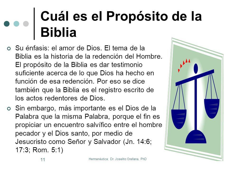 Hermenéutica; Dr. Joselito Orellana, PhD 10 Cuál es el Contenido de la Biblia La Biblia es la revelación especial –escrita- de Dios Y básicamente cuen