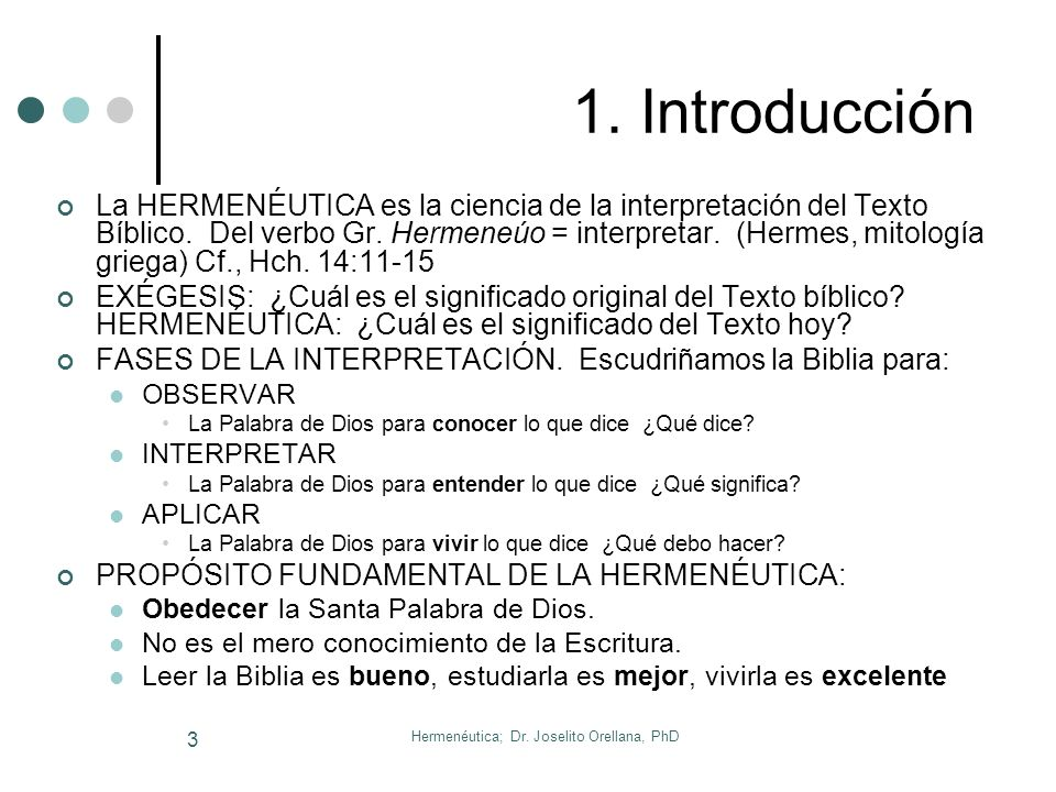 Hermenéutica; Dr. Joselito Orellana, PhD 2 Bosquejo General del Curso 1. Introducción 2. Importancia 3. El Efecto Esdras 4. Conceptos Teológicos Relev