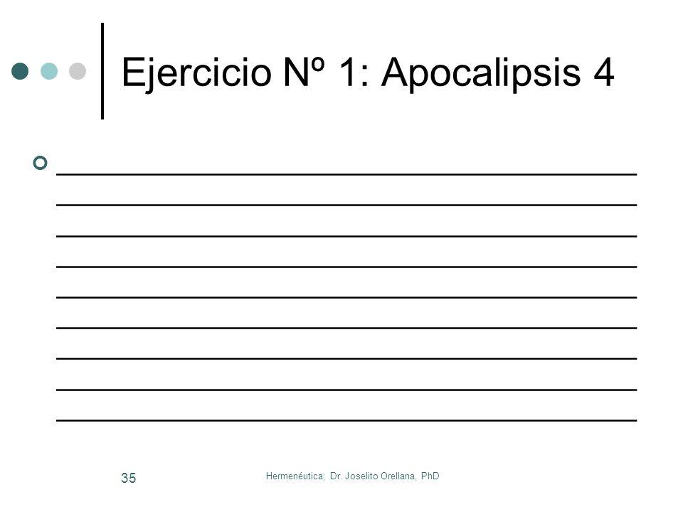 Hermenéutica; Dr. Joselito Orellana, PhD 34 Ejercicio Nº 1: Parábola de El Sembrador _____________________________________ ___________________________