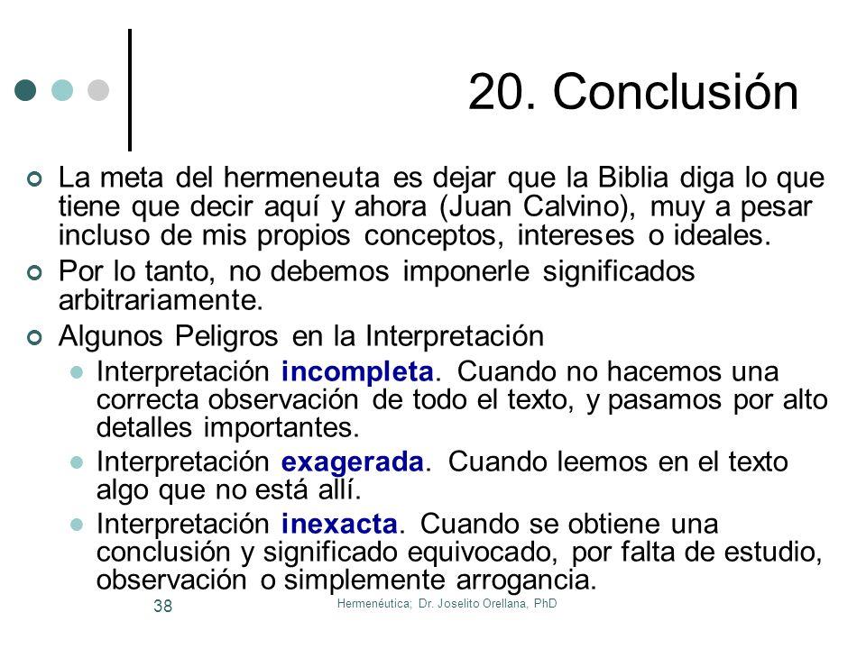 Hermenéutica; Dr. Joselito Orellana, PhD 37 19. Ensayo: ¿Quién es Jesús para Tí? Jn. 9:1ss HOMBRE PROFETA MAESTRO MESÍAS SEÑOR SEÑOR