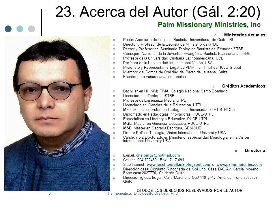 Hermenéutica; Dr. Joselito Orellana, PhD 40 22. Bibliografía Referencial DANA H.E. (1946): Escudriñando las Escrituras. El Paso, Tx, CBP, pp. 262. FEE