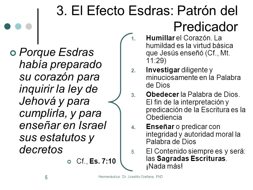 Hermenéutica; Dr.Joselito Orellana, PhD 5 3.