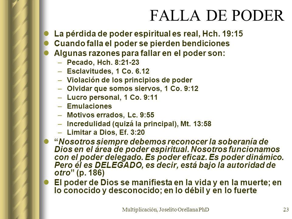 Multiplicación, Joselito Orellana PhD23 FALLA DE PODER La pérdida de poder espiritual es real, Hch. 19:15 Cuando falla el poder se pierden bendiciones