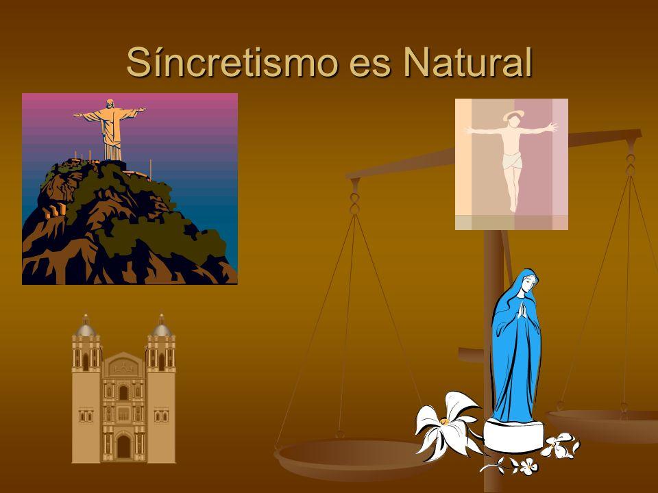Síncretismo es Natural