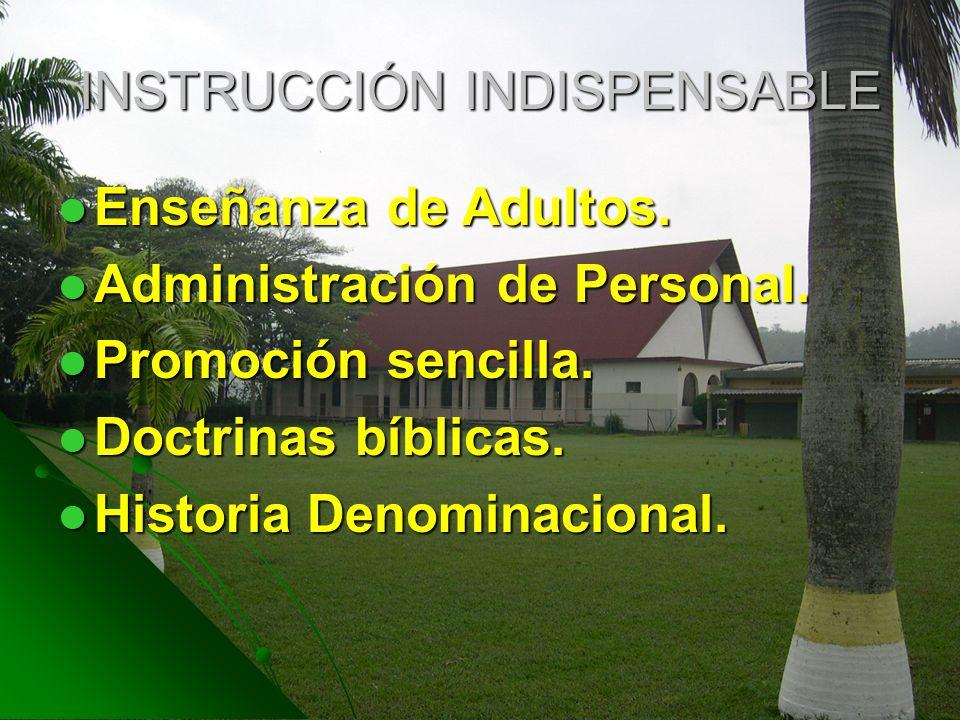 INSTRUCCIÓN INDISPENSABLE Enseñanza de Adultos. Enseñanza de Adultos. Administración de Personal. Administración de Personal. Promoción sencilla. Prom
