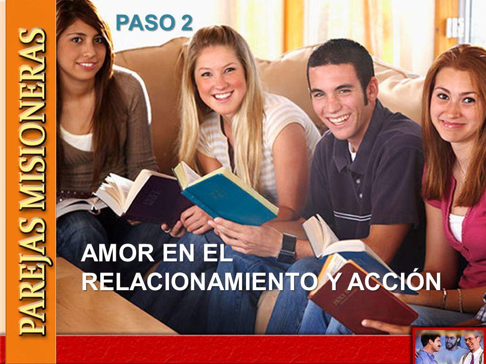 PASO 2 AMOR EN EL RELACIONAMIENTO Y ACCIÓN