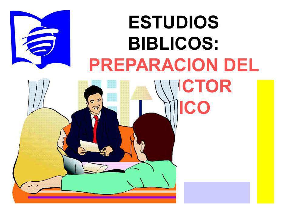 ESTUDIOS BIBLICOS: PREPARACION DEL INSTRUCTOR BIBLICO