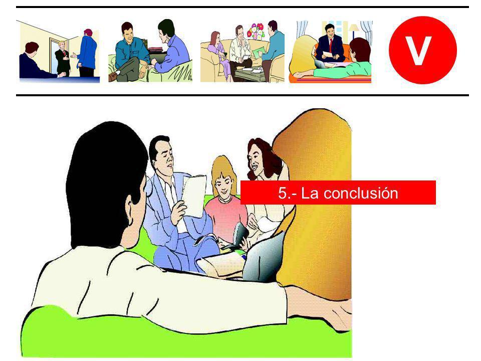 V 5.- La conclusión