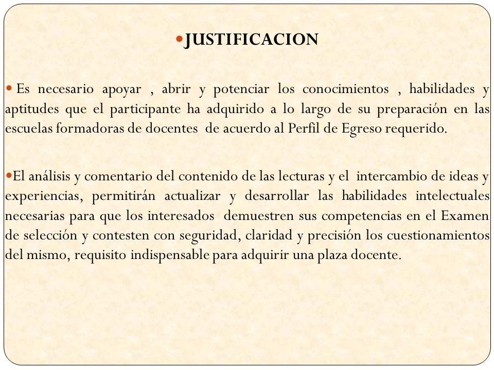 OBJETIVO GENERAL QUE LOS PARTICIPANTES DEL CURSO-TALLER FORTALECIMIENTO PARA DOCENTES 2013 RECONOZCAN LA NECESIDAD DE DESARROLLAR SUS HABILIDADES INTELECTUALES, HABILIDADES DEL PENSAMIENTO Y HABILIDADES COMUNICATIVAS NECESARIAS PARA EL DESEMPEÑO DE SU TRABAJO FRENTE A GRUPO