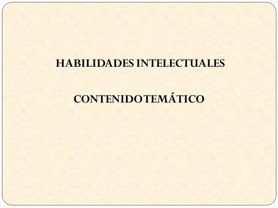HABILIDADES INTELECTUALES CONTENIDO TEMÁTICO