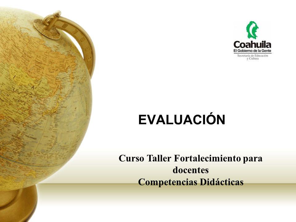 EVALUACIÓN Curso Taller Fortalecimiento para docentes Competencias Didácticas