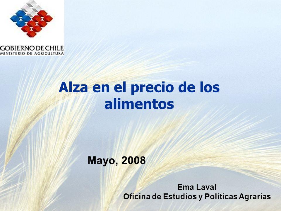 Alza en el precio de los alimentos Ema Laval Oficina de Estudios y Políticas Agrarias Mayo, 2008