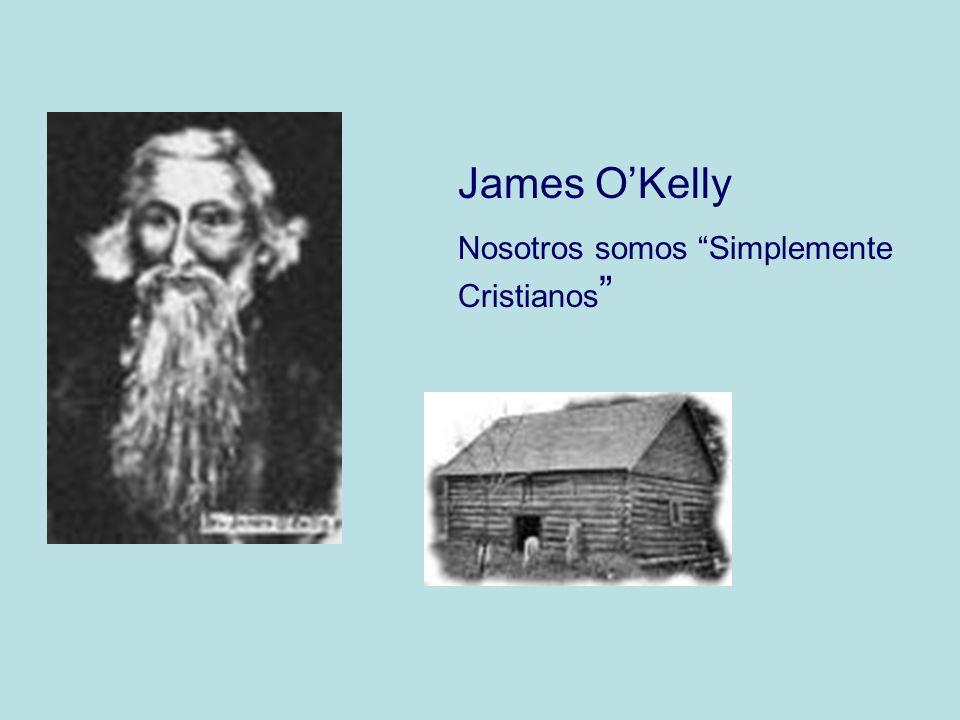James OKelly Nosotros somos Simplemente Cristianos