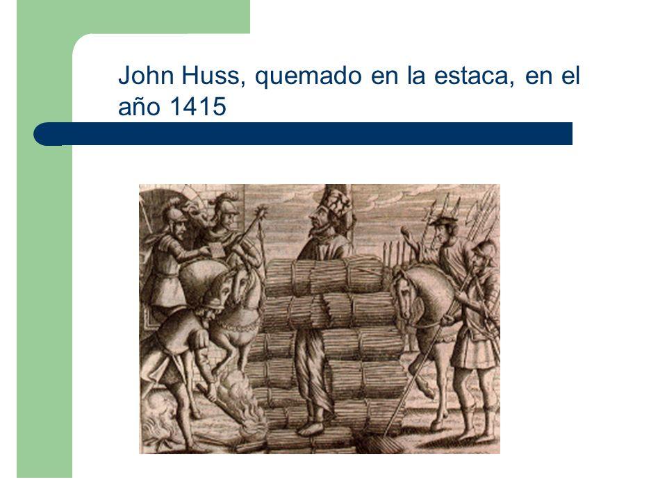 John Huss, quemado en la estaca, en el año 1415