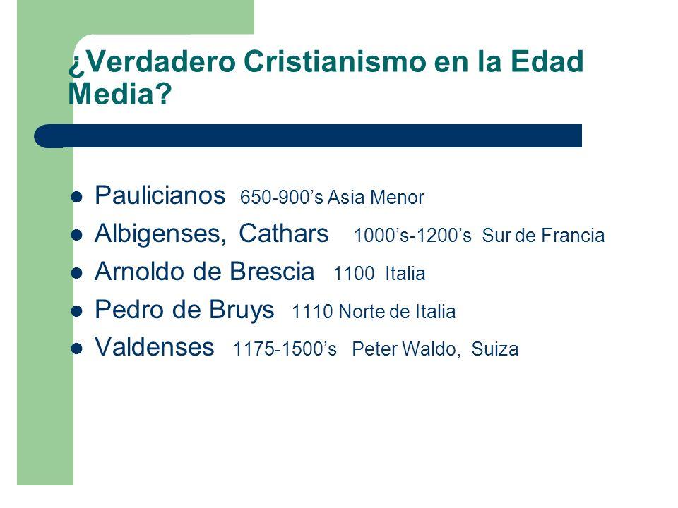 ¿Verdadero Cristianismo en la Edad Media.