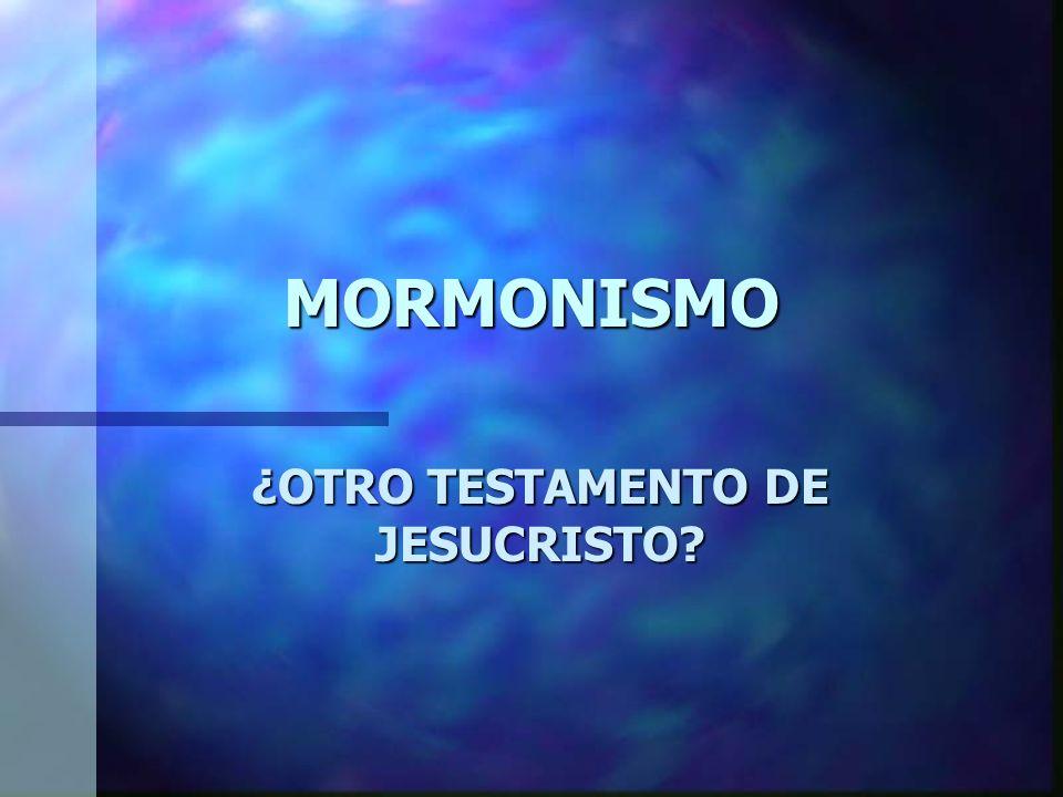 BOSQUEJO n Historia n El Libro de Mormón n Enseñanzas Mormonas n Evangelismo
