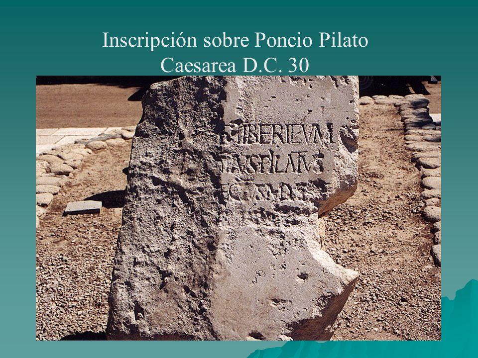 Inscripción sobre Poncio Pilato Caesarea D.C. 30