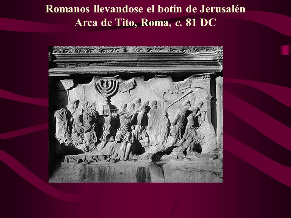 Romanos llevandose el botín de Jerusalén Arca de Tito, Roma, c. 81 DC