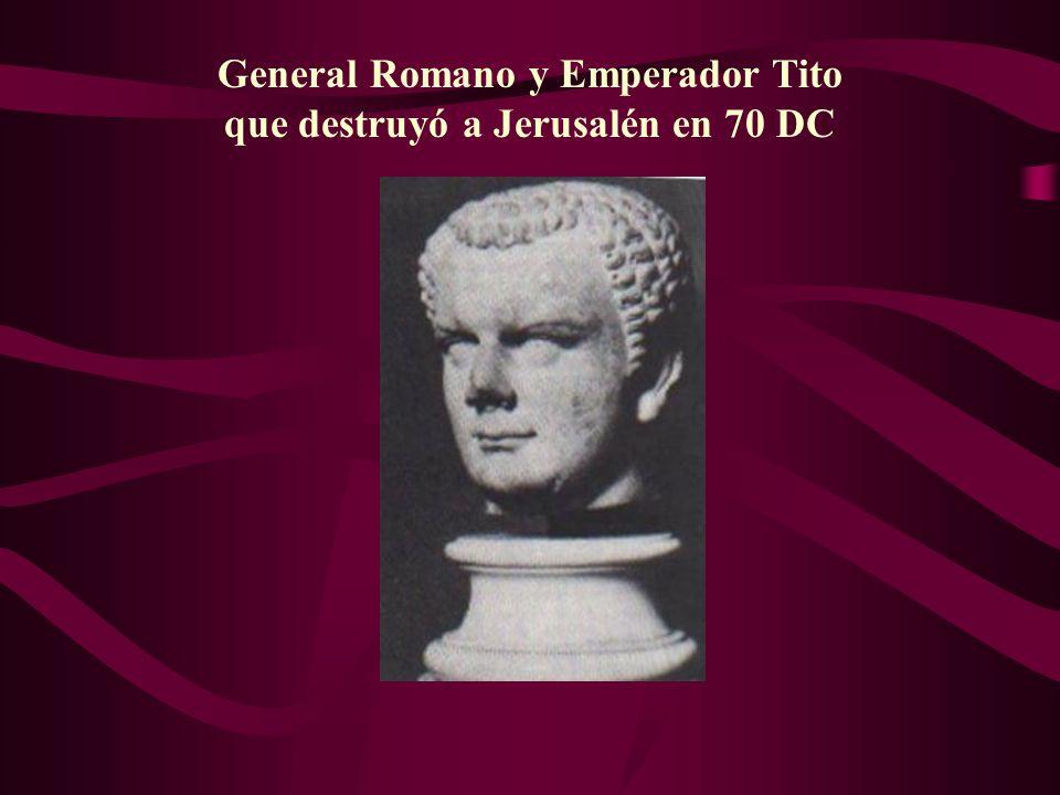 General Romano y Emperador Tito que destruyó a Jerusalén en 70 DC