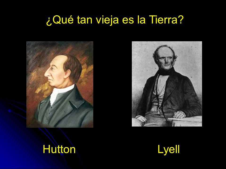 HuttonLyell ¿Qué tan vieja es la Tierra?