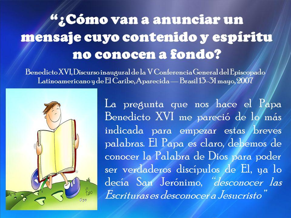 Benedicto XVI, Discurso inaugural de la V Conferencia General del Episcopado Latinoamericano y de El Caribe, Aparecida Brasil 13-31 mayo, 2007 ¿Cómo v