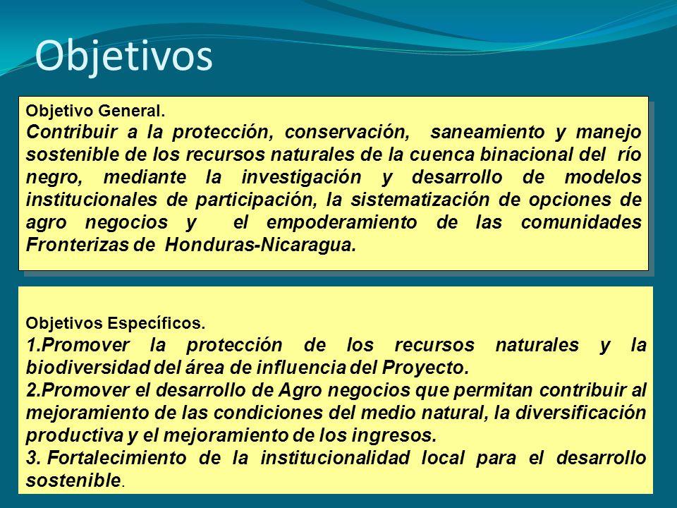 Objetivos Objetivo General. Contribuir a la protección, conservación, saneamiento y manejo sostenible de los recursos naturales de la cuenca binaciona