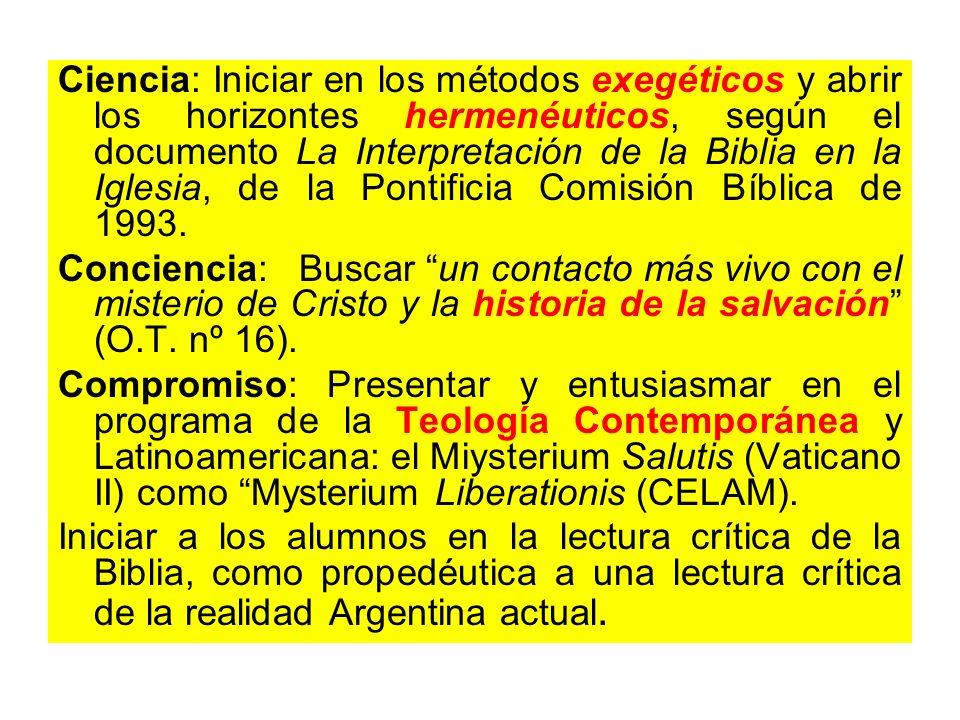 Ciencia: Iniciar en los métodos exegéticos y abrir los horizontes hermenéuticos, según el documento La Interpretación de la Biblia en la Iglesia, de l