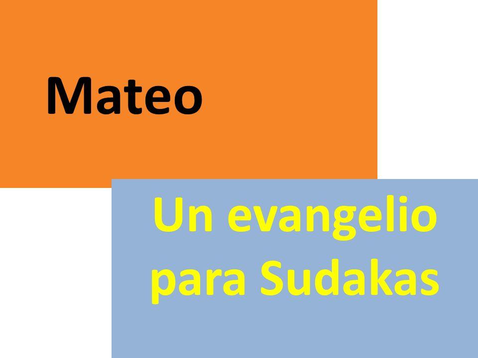 Mateo Un evangelio para Sudakas