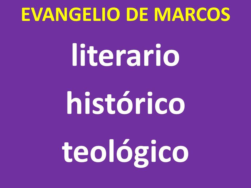 EVANGELIO DE MARCOS literario histórico teológico