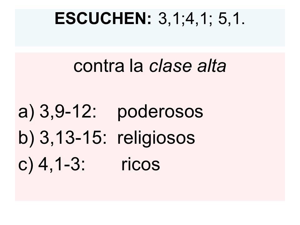 ESCUCHEN: 3,1;4,1; 5,1.