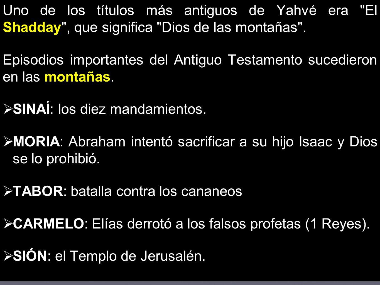 El Monte en Mateo Tentaciones (4) Sermón del Monte (5) La Transfiguración (17).