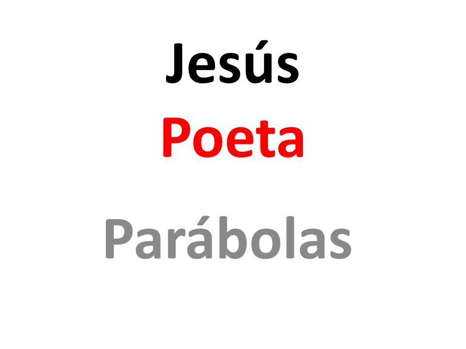 Jesús Poeta Parábolas