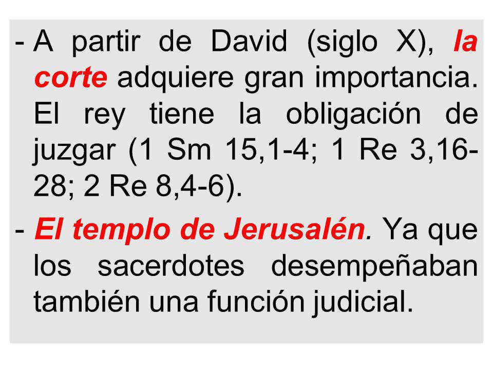 -A partir de David (siglo X), la corte adquiere gran importancia.