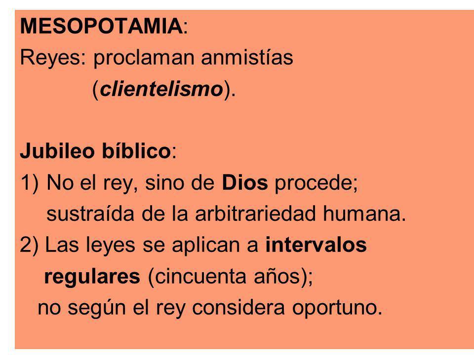 MESOPOTAMIA: Reyes: proclaman anmistías (clientelismo).