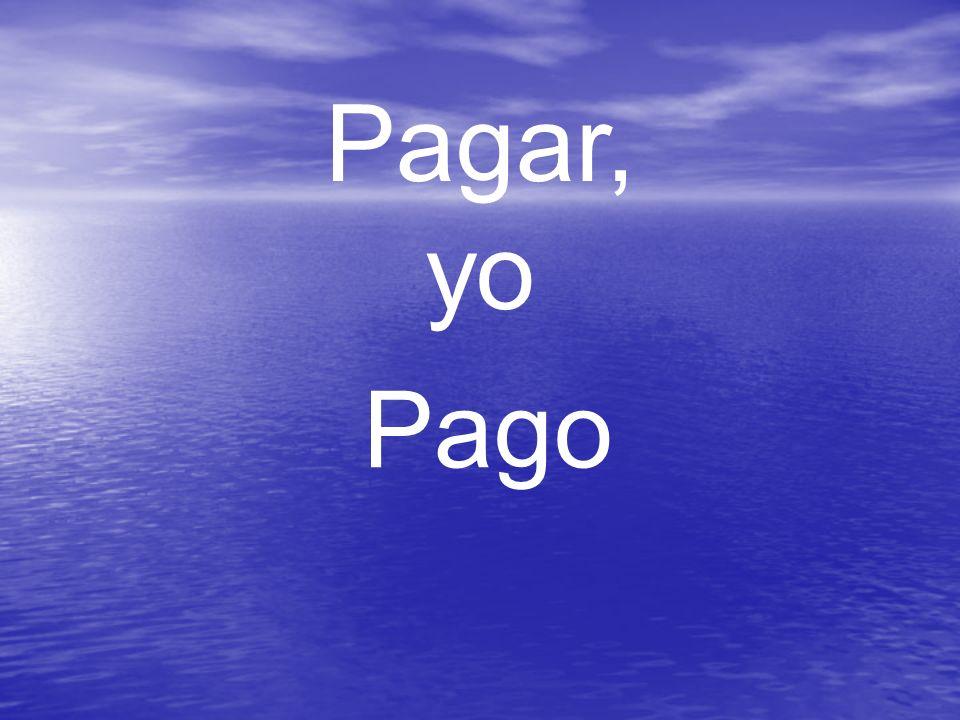 Pagar, yo Pago