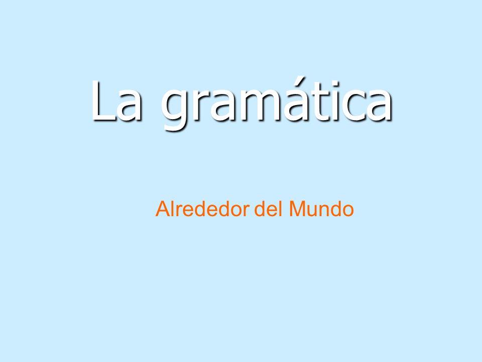 La gramática Alrededor del Mundo