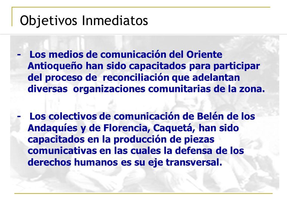 Objetivos Inmediatos - Los medios de comunicación del Oriente Antioqueño han sido capacitados para participar del proceso de reconciliación que adelan