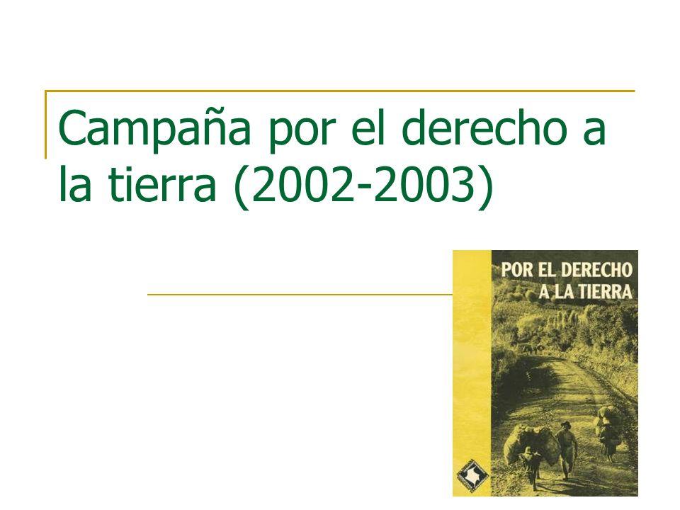 Campaña por el derecho a la tierra (2002-2003)