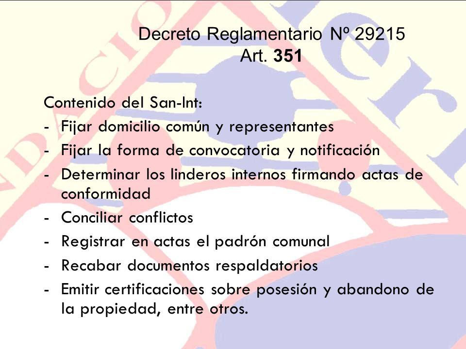 Decreto Reglamentario Nº 29215 Art. 351 Contenido del San-Int: -Fijar domicilio común y representantes -Fijar la forma de convocatoria y notificación