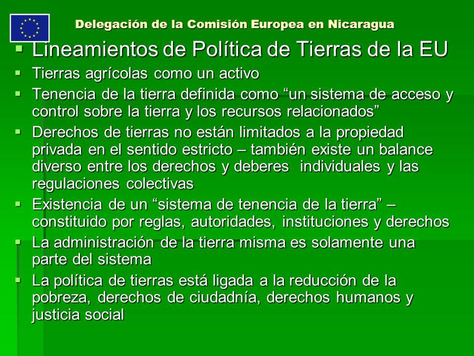 Delegación de la Comisión Europea en Nicaragua Lineamientos de Política de Tierras de la EU Lineamientos de Política de Tierras de la EU Tierras agríc